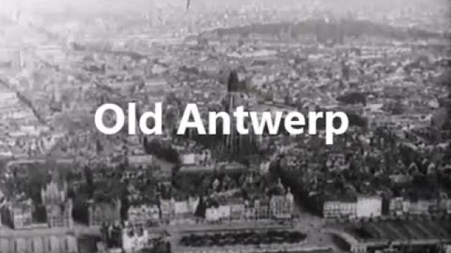 Old Antwerp 1860 - 1930